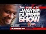 LIVE THE WAYNE DUPREE PROGRAM 112216