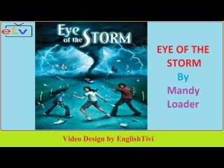 Learn English Through Story ● EYE OF THE STORM -- Mandy Loader -- Elementary Level ✔