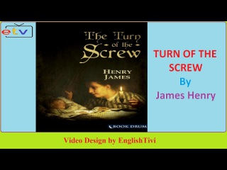 Learn English Through Story ● THE TURN OF THE SCREW -- James Henry -- Elementary Level ✔