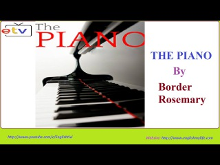 Learn English Through Story Level 2 THE PIANO ● Border Rosemary ✔
