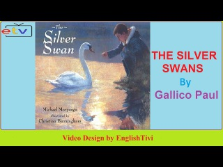 Learn English Through Story ● THE SILVER SWANS - Gallico Paul -- Elementary Level ✔
