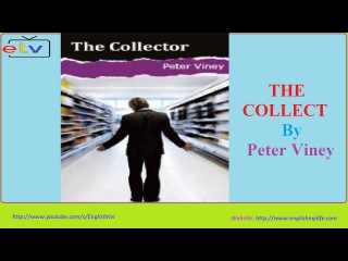 Learn English Through Story ● The Collector ● Elementary Level ✔