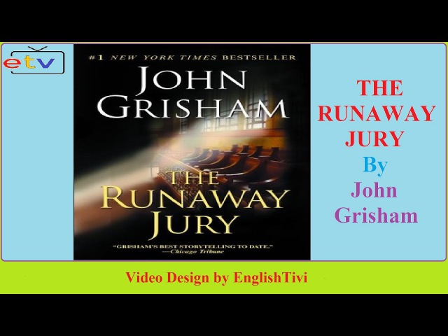 an analysis of john grishams thriller the runaway jury An introduction to the comparison of comparison of america and england kopen, boomwhacker lessen celebrate world space week 2017 by downloading an analysis.