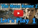 The Maze Runner 2 Бегущий в Лабиринте 2 Lets Play 1 Прохождение 1 Bellamy Show
