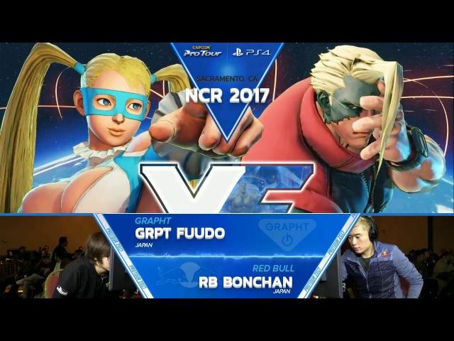 SFV: GRPT Fuudo vs RB Bonchan - NCR 2017 Top 8 - CPT 2017