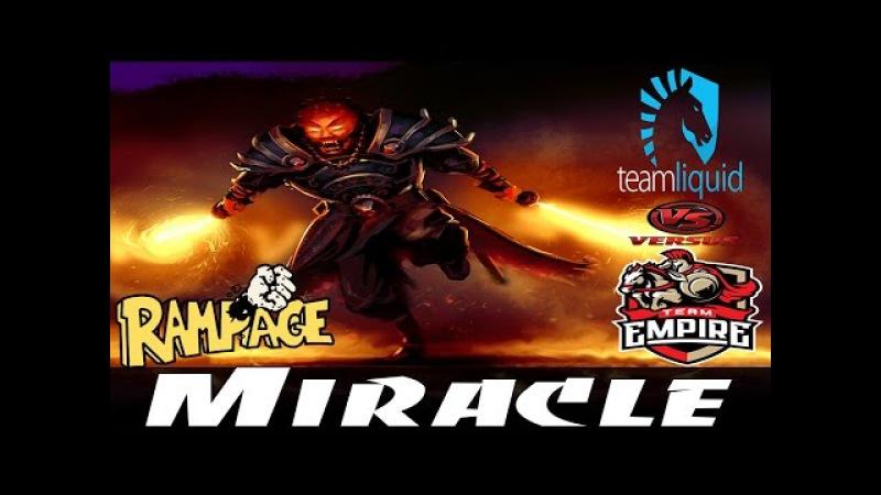 Miracle- [Ember Spirit] Liquid vs Empire RAMPAGE DreamLeague Season 7 - Dota 2