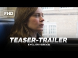 ENG | Тизер-трейлер: «Девушка в поезде / The Girl on the Train» 2016