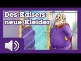 Des Kaisers neue Kleider - Märchen für Kinder ( Hörbuch auf Deutsch )