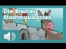 Die Bremer Stadtmusikanten - Märchen für Kinder ( Hörbuch auf Deutsch )