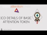 ICO DETAILS OF BASIC ATTENTION TOKEN (BAT tokens)