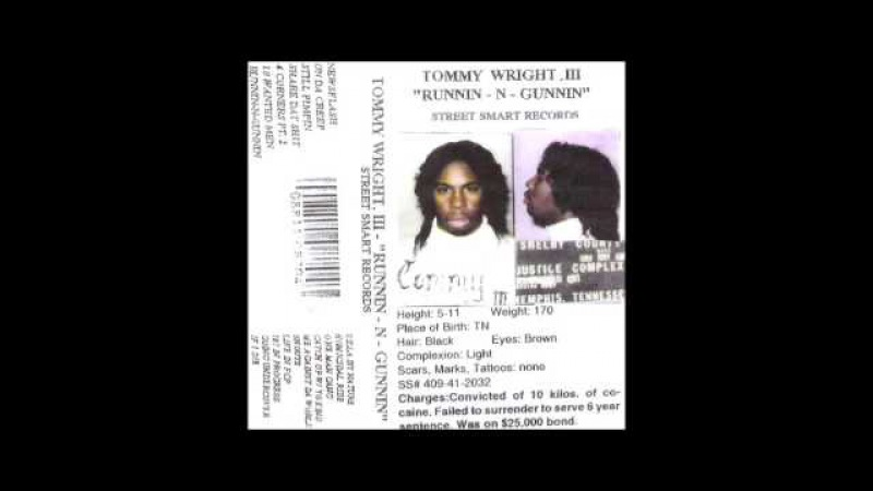 Tommy Wright lll-Runnin-N-Gunnin (1994)