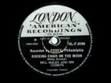 BILL HALEY ~ ROCKING CHAIR ON THE MOON ~ 1952