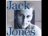 Jack Jones - I'm a fool to want you