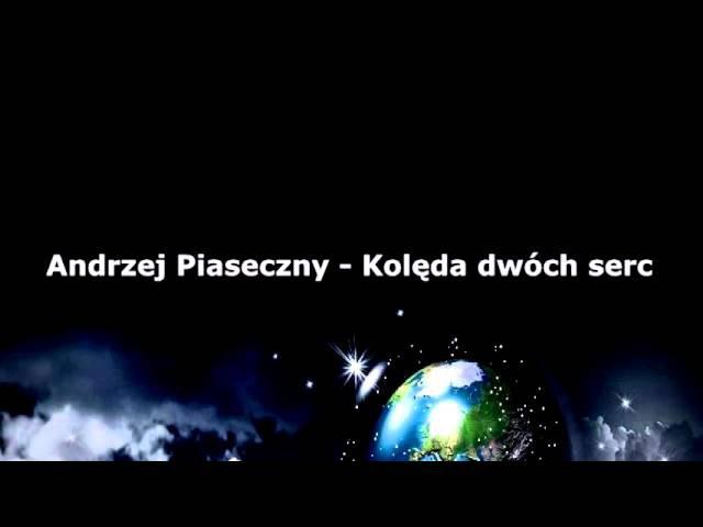 Andrzej Piaseczny - Kolęda dwóch serc