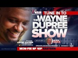 LIVE The Wayne Dupree Program 12516