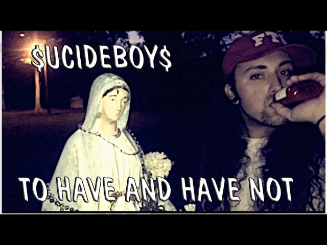 $UICIDEBOY$ -TO HAVE AND HAVE NOT[with rus sub]\Перевод