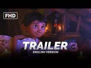 ENG | Тизер-трейлер: «Тайна Коко / Coco» 2017