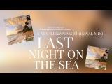 Igor Pumphonia - A New Beginning (Original Mix) Last Night On The Sea