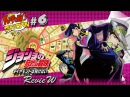 KaPoW Show 6 Jojo's Bizarre Adventure DIU review