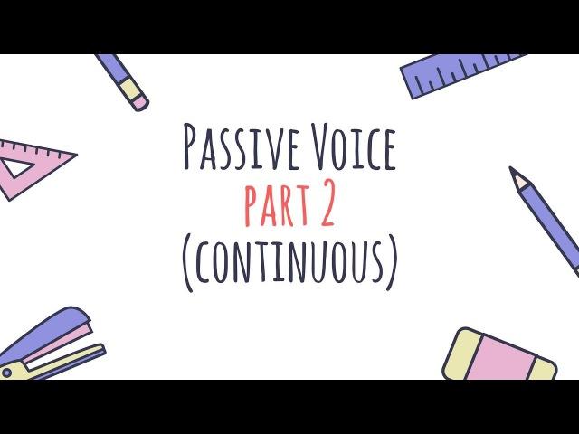 Passive Voice (часть 2) для группы времен Continuous с Ригиной LinguaFox
