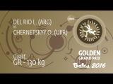 Qual. GR - 130 kg: O. CHERNETSKYY (UKR) df. L. DEL RIO (ARG) by FALL, 0-0
