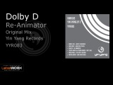 Dolby D - Re-Animator (Original Mix)