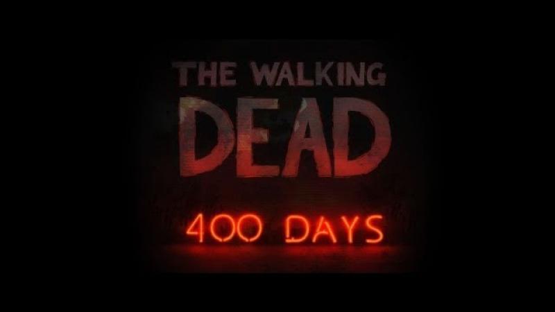 The Walking Dead 400 Days 4 Рассел