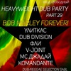 Heavyweight Dub Party Part 29