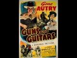 Guns and Guitars (1936) Gene Autry, Smiley Burnette, Dorothy Dix