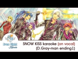 [Free Flight RUSSIAN KARAOKE] SNOW KISS TV-size on vocal (D.Gray-man ED1)