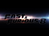 Форсаж 8 (Fast And Furious 8: The Fate Of The Furious) (2017) [Тизер-Трейлер] [720]