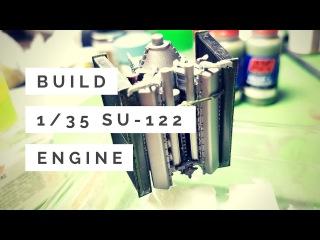 Miniart 1/35 Su-122 Build-Report (Engine)