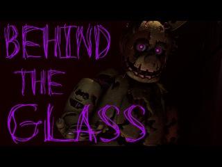 [SFM FNAF] Behind the Glass (Collab)