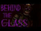 [SFM FNAF] Behind the Glass (Collab)
