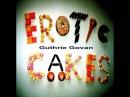 Guthrie Govan Erotic Cakes Full Album
