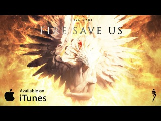 Iliya Zaki - Fire, Save Us (2017) | Dramatic Piano Orchestra | Epic Music VN