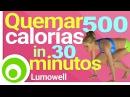 Quemar 500 Calorías 30 Minutos Ejercicios Cardio para Quemar Grasa y Adelgazar en Casa