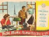 Папа, мама, служанка и я 1954 Франция, комедия советский дубляж