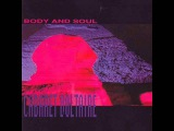 Cabaret Voltaire - Body And Soul (Full Album)