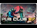 DOTA 2 - Pub Club - EP87