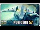 DOTA 2 - Pub Club - EP57