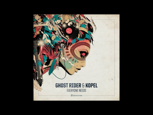 Ghost Rider Kopel - Everyone Needs - Official