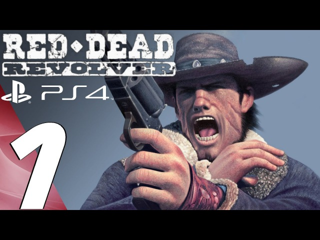 Red Dead Revolver (PS4) - Gameplay Walkthrough Part 1 - Prologue [1080p 60fps]