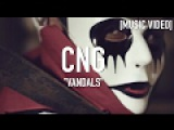 CNG - Vandals ( Dir. By @inoecompany )  Music Video