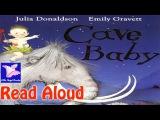 Cave Baby Read aloudJulia DonaldsonEmily Gravettmammothcavebabypaintanimalspaint brushesl