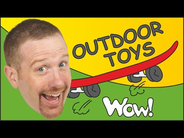 Outdoor Toys from Steve and Maggie | English for Children | English Stories for Kids