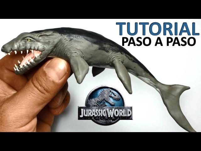 ★ jurassic world Como hacer un Mosasaurus de plastilina ★ Tutorial clay