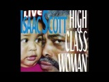 Isaac Scott      ~       ''Cold , Cold Feeling''  Live 1999