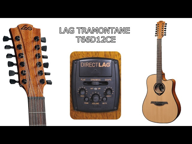 Lag Tramontane T66D12CE Sound Review