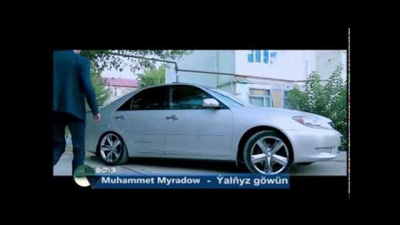 Muhammet Myradow - Yalnyz gownum [hd] 2013